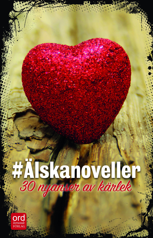 Omslag Älskanoveller 30 nyanser av kärlek