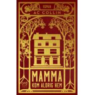 Mamma kom aldrig hem – signerad bok