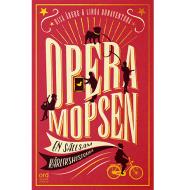 Operamopsen – en sällsam kärlekshistoria