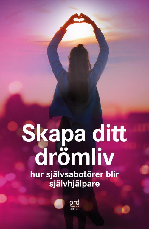 Skapa_Ditt_Dromliv_omslag